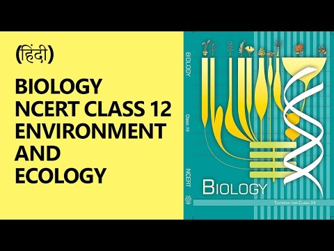 (Hindi) Crash Course on Biology NCERT Class 12 - Environment and Ecology for UPSC Aspirants [Part 1]