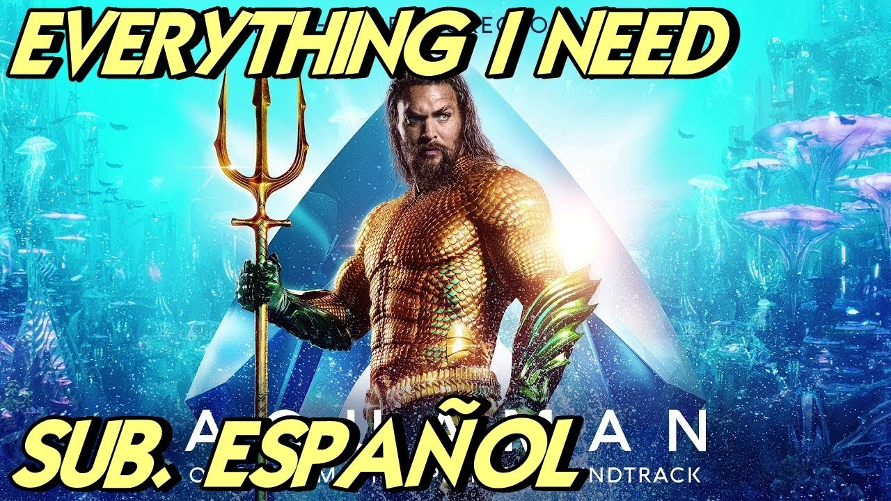 Skylar Grey Everything I Need Sub Español Aquaman Ost Youtube