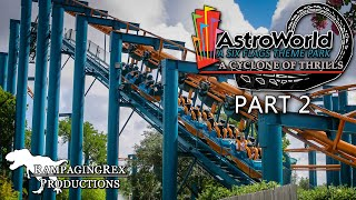 Six Flags AstroWorld: A Cyclone of Thrills [PART 2]