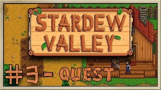 Stardew Valley - [Inn's Farm - Episode 3] - Quest [60FPS]