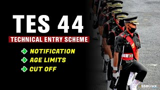 TES 44 Notification | Technical Entry Scheme | Indian Army