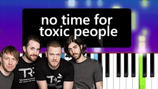 Imagine Dragons - No Time For Toxic People  (Piano Tutorial)