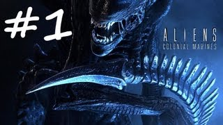 Aliens Colonial Marines - Gameplay Walkthrough - Part 1 (PS3/X360/PC) [HD]