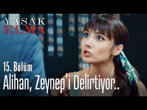 Alihan, Zeynep'i delirtiyor..  Yasak Elma 15. Bölüm