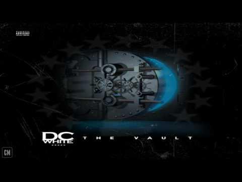 DC White - The Vault [FULL MIXTAPE + DOWNLOAD LINK] [2017]