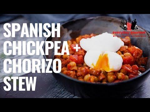 Spanish Chickpea And Chorizo Stew | Everyday Gourmet S8 E50