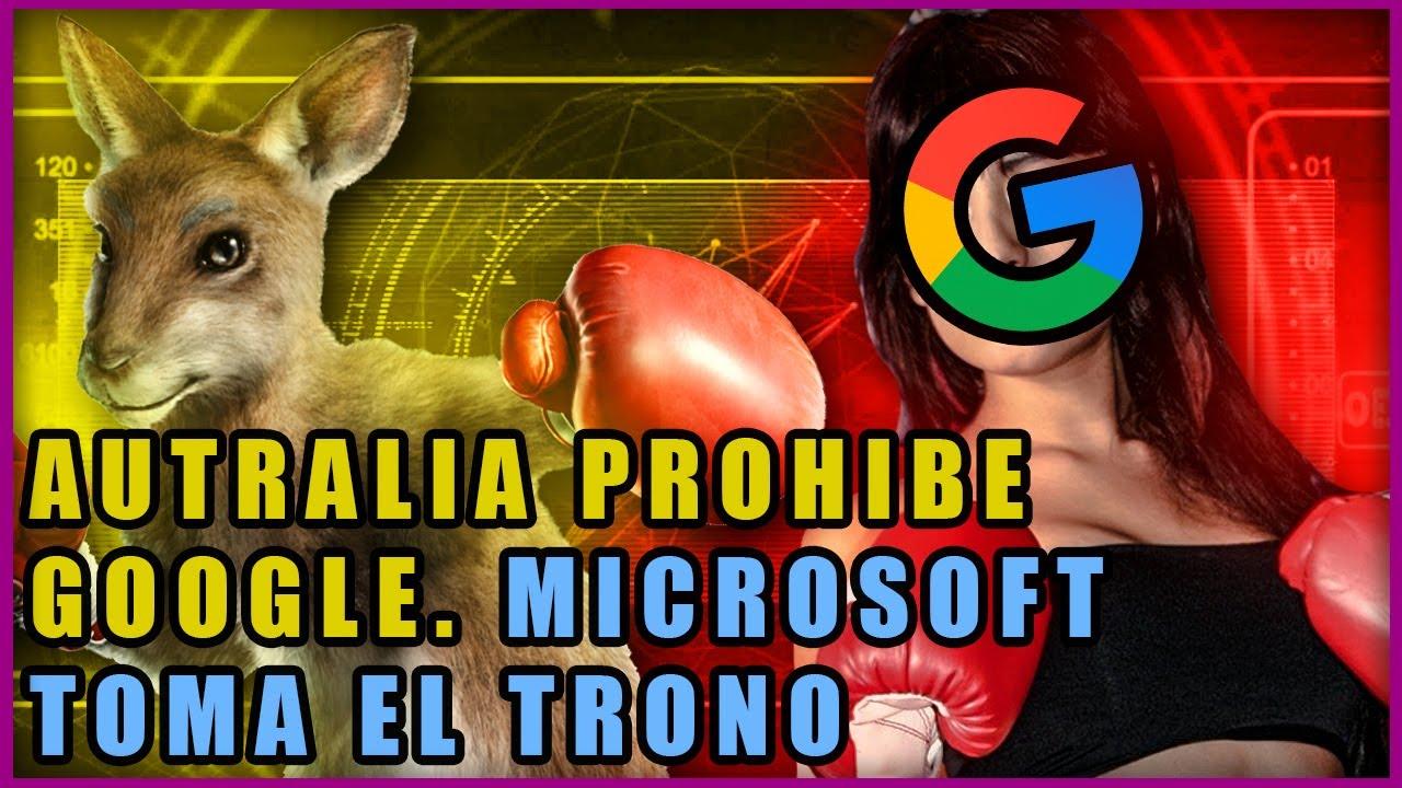 Google contra Australia | ¿Bloquean el Buscador? | ¿Qué le espera a las Big Tech?