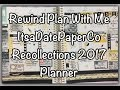 Rewind Plan With Me in 2017 Recollections Planner