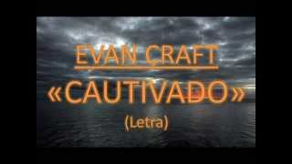 Cautivado - Evan Craft