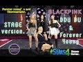 Download Mp3 BLACKPINK - DDU DU&Forever young Stage version.[TS4 - Cover dance]