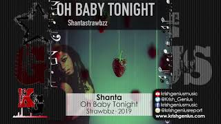 Shanta - Oh Baby Tonight (Official Audio 2019)