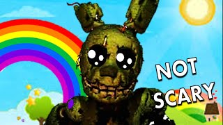how to make five nights at freddy s 3 not scary