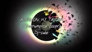 ALFAZON KI TARAH (instrumental cover).Dj-cube