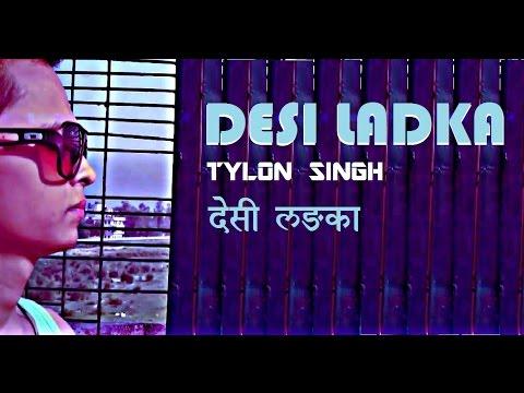 DESI LADKA -Tylon Singh Official Music Video 2015 - Desi Hip Hop Hindi Rap Song Exclusive
