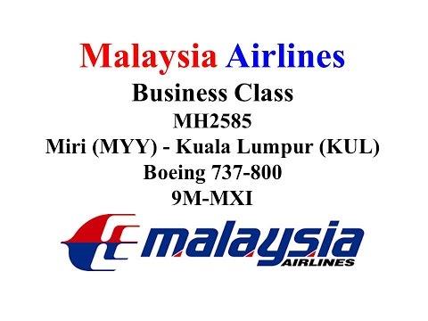 Malaysia Airlines Business Class MH2585 Miri (MYY)- Kuala Lumpur (KUL)