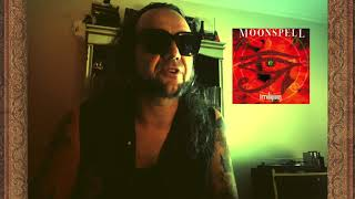 MOONSPELL – Lisboa Under The Spell Track by Track #3 (Irreligious) | Napalm Records