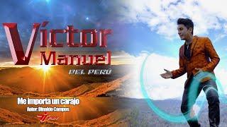 Victor Manuel del Perú - Me Importa un Carajo (Video Oficial 2021)