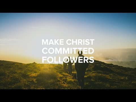 Make Christ Committed Followers - Paul Tan-chi