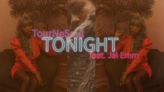 Tournèsoul - Tonight Feat. Jai Emm (OFFICIAL MUSIC VIDEO)