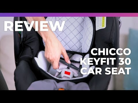 Chicco KeyFit 30 Infant Vehicle Seat Review