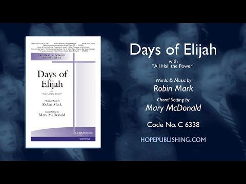 Days Of Elijah - Arr. Mary McDonald