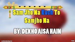 Gambar cover Sam Jho Na Kuch Toh Samjho Na Ringtone