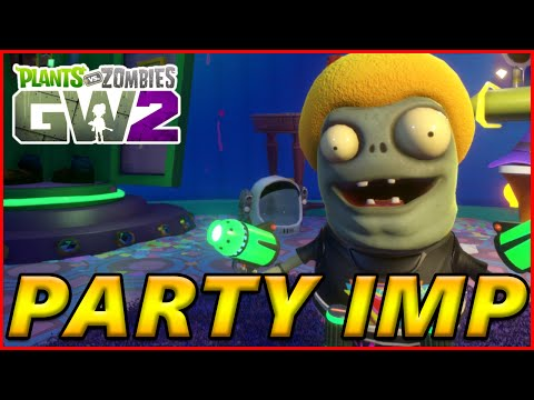 Time To Party! Party Imp Gameplay - Plants vs Zombies Garden Warfare 2