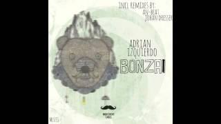 Adrian Izquierdo -  Bonzai (Johan Dresser Remix)