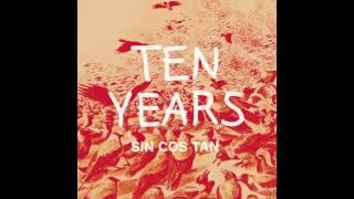 Sin Cos Tan - Ten Years (radio edit)