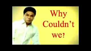 why couldn't we - Pastor Ed Lapiz