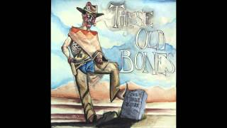 The Fisher Kings Shine These Old Bones EP 2014