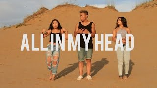Fifth Harmony - All In My Head (Flex) ft. Fetty Wap (Cover By John, Krystina & Naomi)