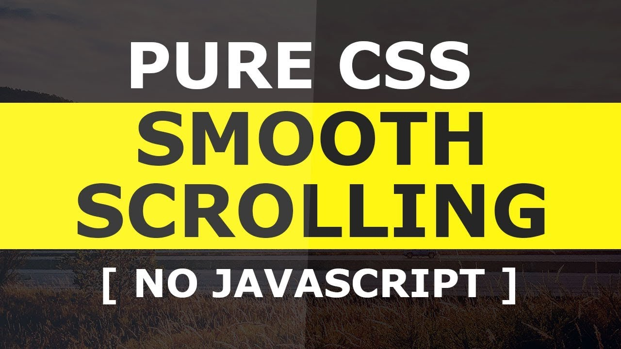 Pure CSS3 Smooth Scrolling To A DIV OnClick - No Javascript