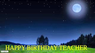 Teacher  Moon La Luna - Happy Birthday