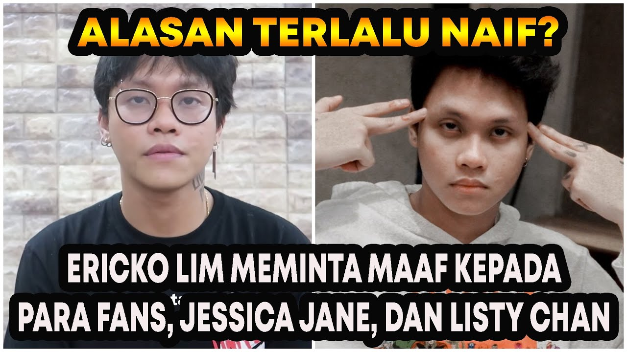 Klarifikasi & Permintaan Maaf Ericko Lim Terhadap Jessica Jane, Listy Chan, dan Soapers