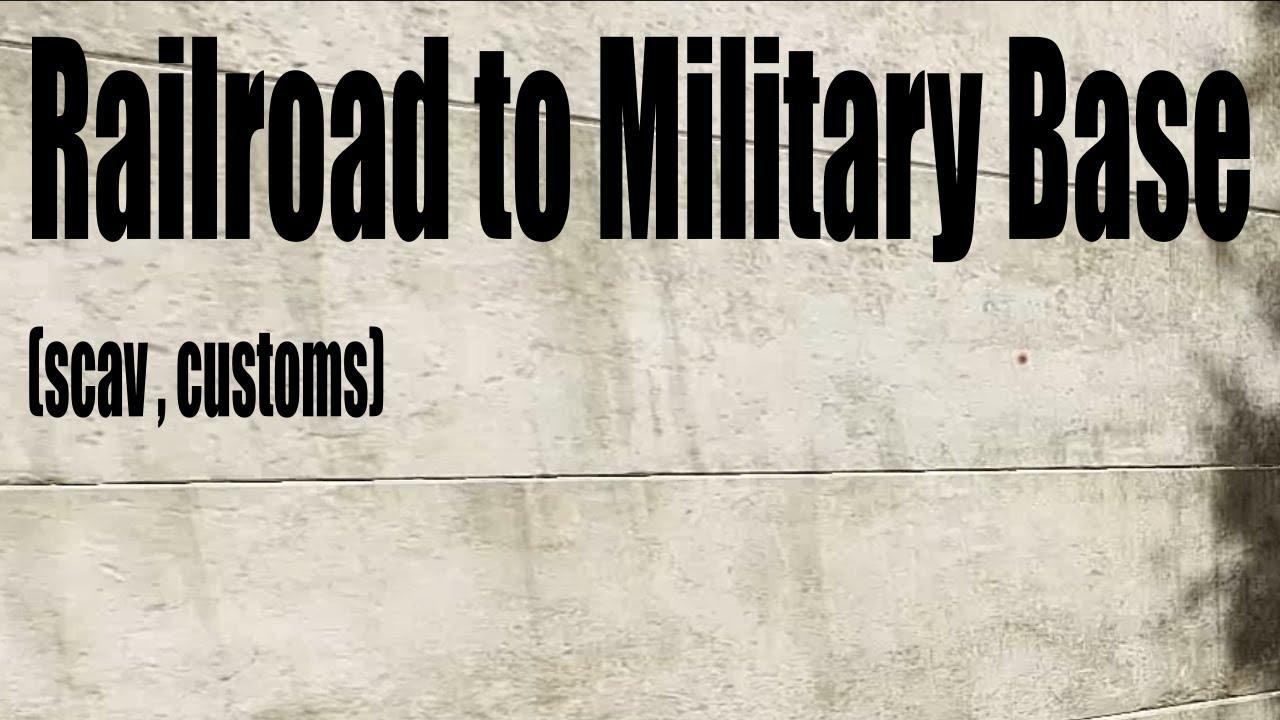 Escape From Tarkov - Railroad to Military Base Extract (scav, customs)