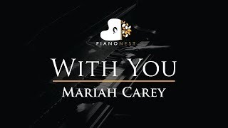 Mariah Carey - With You - Piano Karaoke / Sing Along Cover with Lyrics