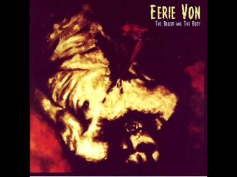 Eerie Von - The First Hymn