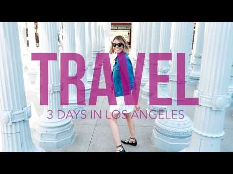 3 days in Los Angeles | Travel Guide