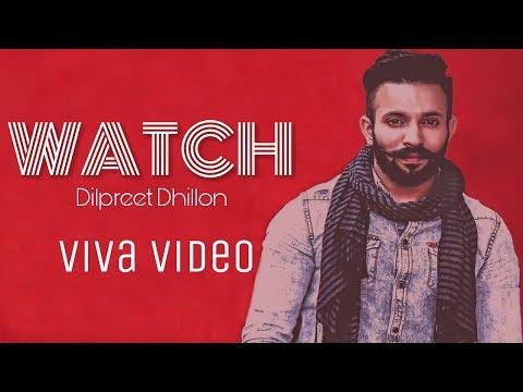 Watch | Dilpreet Dhillon | Viva video |...