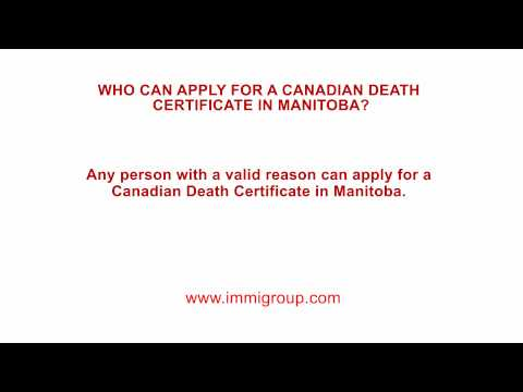 Who Can Apply For A Canadian Death Certificate In Manitoba?
