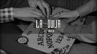 El origen de la Ouija