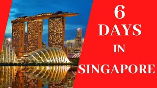 6 Days in Singapore 2020. Must See Places on Your First Visit in Singapore. My Itinerary of 6 Days