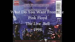 Pink Floyd - What Do You Want From Me (The Live Bell, 1994)