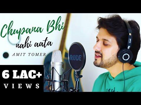 chupana-bhi-nahi-aata-|-amit-tomer-ft.-saurabh-donald-|-unplugged-|-acoustic-|-cover-|-baazigar