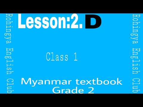 Lesson:2.D Myanmar textbook grade 2.Class 1 in Rohingya English Club