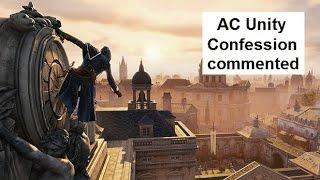 AC Unity Confession. Double commented walkthrough - parkour through