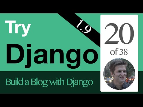 Try Django 1.9  - 20 of 38 - Model Form & Create View