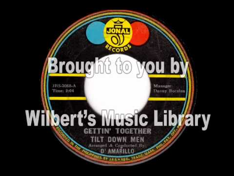 GETTIN' TOGETHER - Tilt Down Men