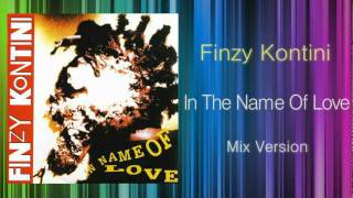 Finzy Kontini - In The Name Of Love (KEN HIRAYAMA MIX)